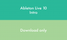 Ableton LIVE INTRO - DOWNLOAD