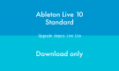 Ableton LIVE 10 STANDARD - UPG LITE - DOWNLOAD