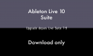 Ableton LIVE 10 SUITE - UPG SUITE 7-9 - DOWNLOAD