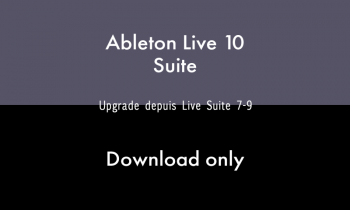 Ableton LIVE 10 SUITE - UPG SUITE 7-9 - DOWNLOAD - Image n°1